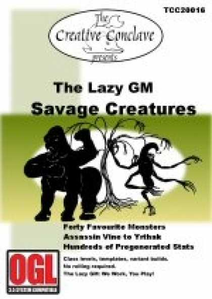 Role Playing Games - The Lazy GM: Savage Creatures