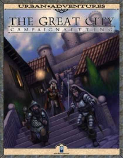 Role Playing Games - The Great City Campaign Setting