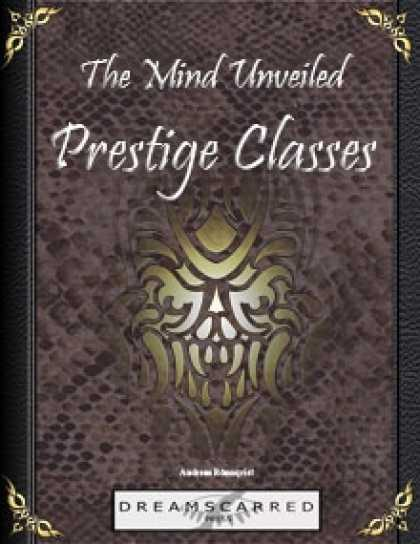 Role Playing Games - The Mind Unveiled: Prestige Classes