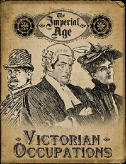 Role Playing Games - The Imperial Age: Victorian Occupations