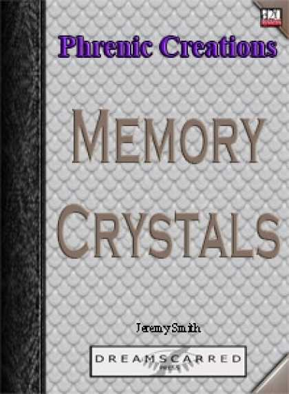 Role Playing Games - Phrenic Creations: Memory Crystals