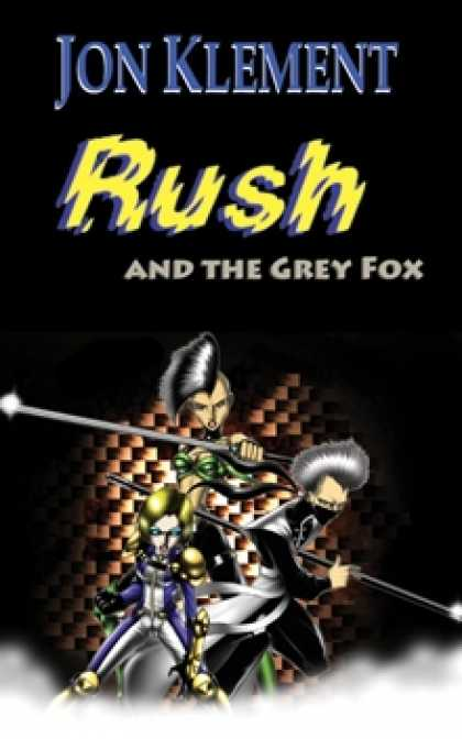 Role Playing Games - Rush and the Grey Fox