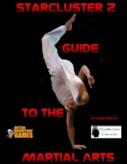Role Playing Games - StarCluster 2 Guide to the Martial Arts