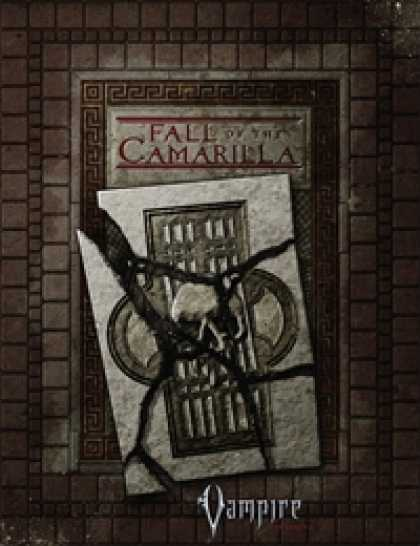 Role Playing Games - Fall of the Camarilla
