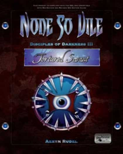 Role Playing Games - None so Vile - Disciples of Darkness III: Tortured Savant