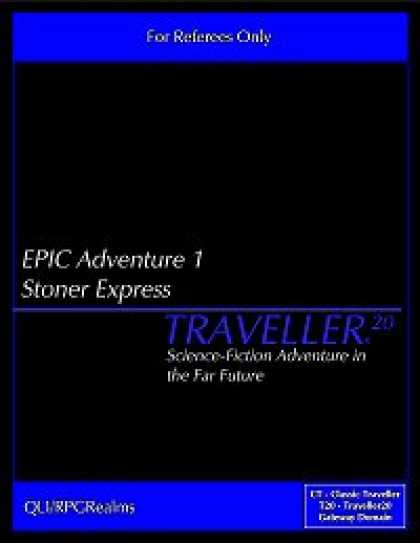 Role Playing Games - EPIC Adventure #1 - Stoner Express