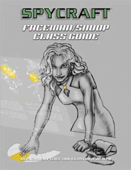 Role Playing Games - Classic Spycraft: Faceman/Snoop Class Guide