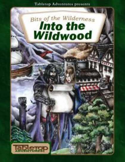 Role Playing Games - Bits of the Wilderness: Into the Wildwood