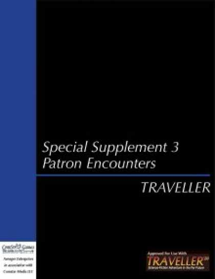 Role Playing Games - Traveller - Special Supplement 3: Patron Encounters