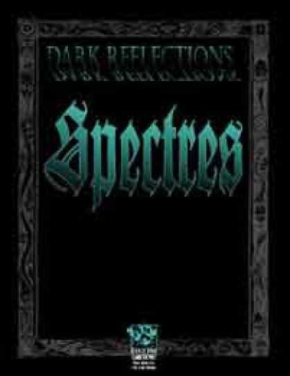Role Playing Games - Dark Reflections Spectres