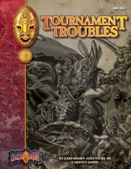 Role Playing Games - Tournament Troubles: An Earthdawn Shard