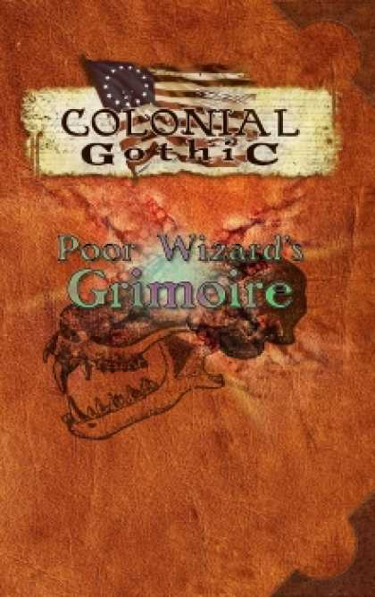 Role Playing Games - Colonial Gothic: Poor Wizard's Grimoire