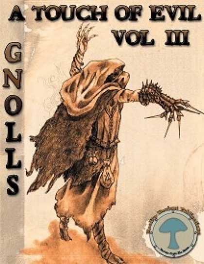 Role Playing Games - RDP: A touch of Evil, Volume 3: Gnolls