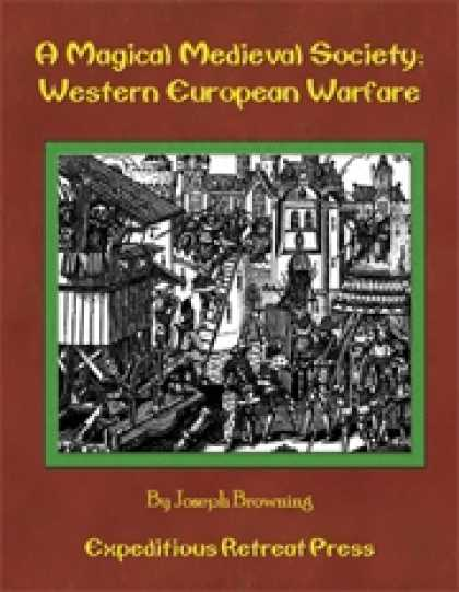 Role Playing Games - A Magical Medieval Society: Western European Warfare