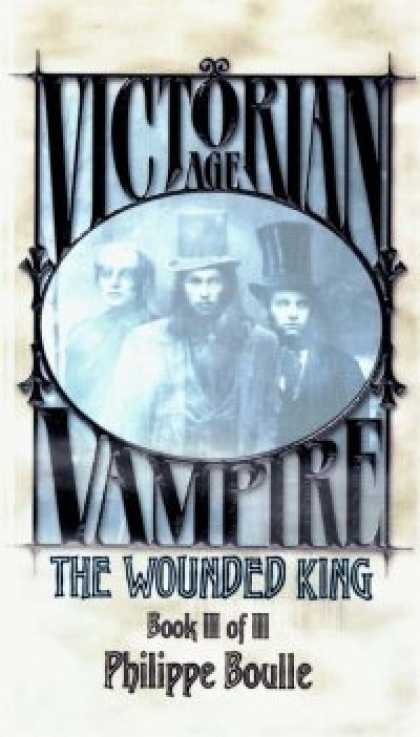 Role Playing Games - Victorian Age Vampire Book III of III: The Wounded King