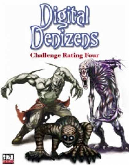 Role Playing Games - Digital Denizens: Challenge Rating Four