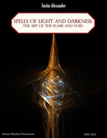 Role Playing Games - Spells of Light and Darkness: The Art of the Flame and Void