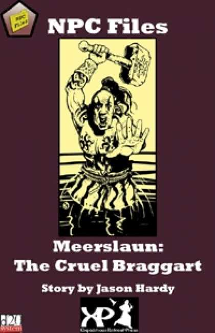 Role Playing Games - NPC Files: Meerslaun the Cruel Braggart