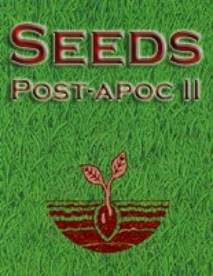 Role Playing Games - Seeds: Post-Apocalyptic II
