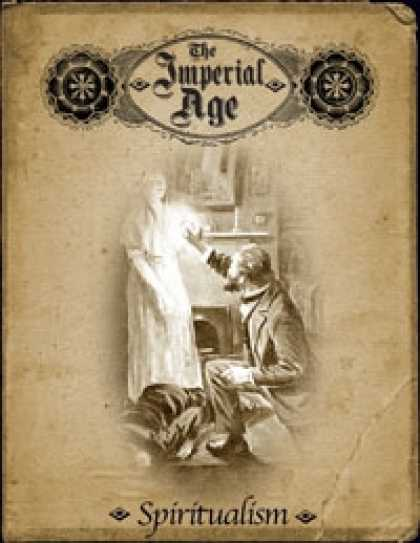 Role Playing Games - The Imperial Age: Spiritualism