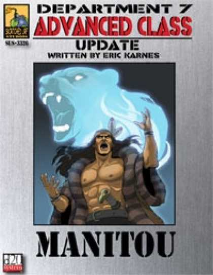 Role Playing Games - Dept. 7 Adv. Class Update: Manitou