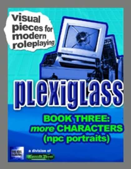 Role Playing Games - Plexiglass - Book Three: More Characters