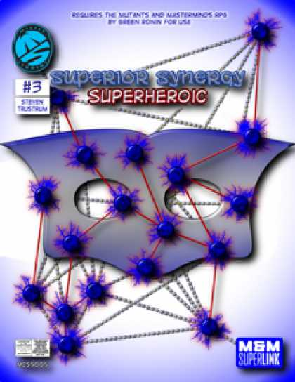 Role Playing Games - Superior Synergy: Superheroic