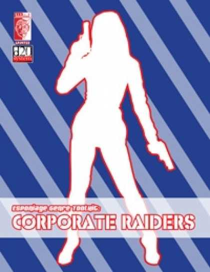 Role Playing Games - Espionage Genre Toolkit: Corporate Raiders