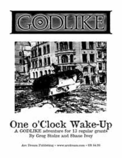 Role Playing Games - GODLIKE: One o'Clock Wake-Up