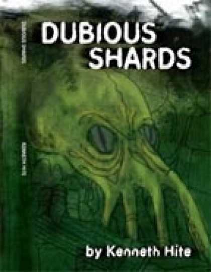 Role Playing Games - Ken Hite's Dubious Shards