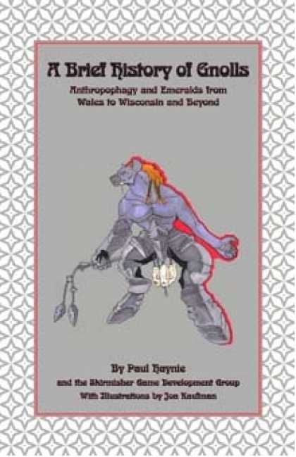 Role Playing Games - A Brief History of Gnolls: Anthropophagy and Emeralds from Wales to Wisconsin an
