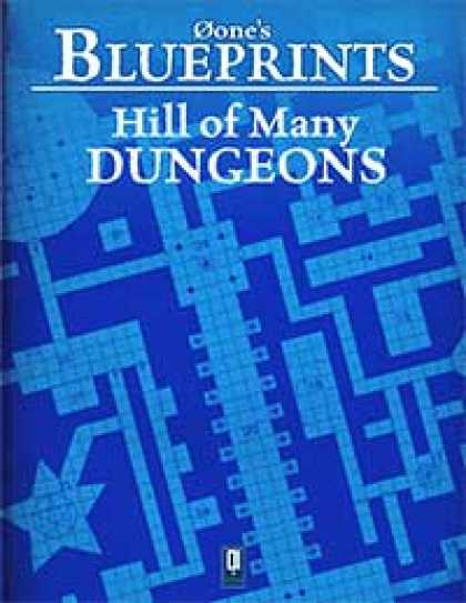 Role Playing Games - 0one's Blueprints: Hill of Many Dungeons