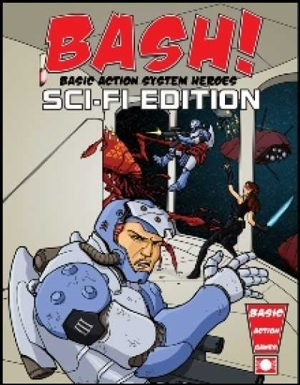 Role Playing Games - BASH! Sci-Fi Edition