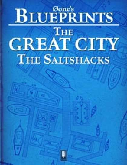 Role Playing Games - 0one's Blueprints: The Great City, The Saltshacks