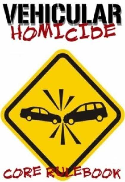 Role Playing Games - Vehicular Homicide