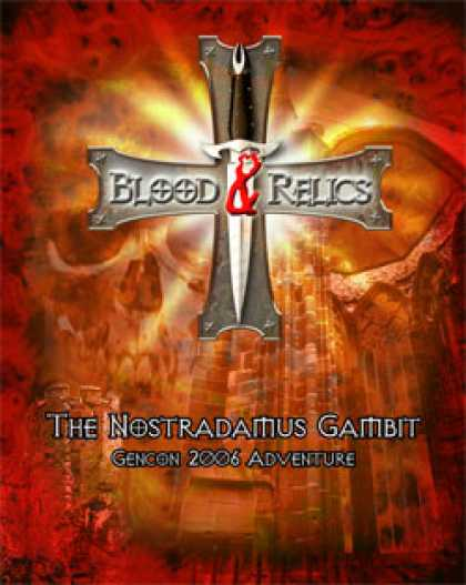 Role Playing Games - Blood and Relics: Nostradamus Gambit (GenCon 2006)