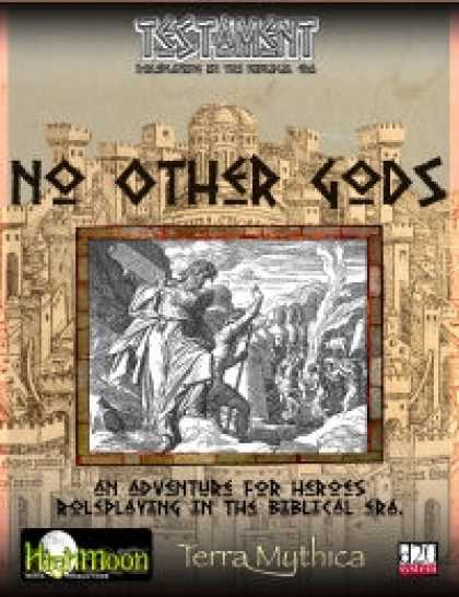 Role Playing Games - No Other Gods - An Adventure for Testament