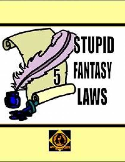 Role Playing Games - Stupid Fantasy Laws, Vol. 5