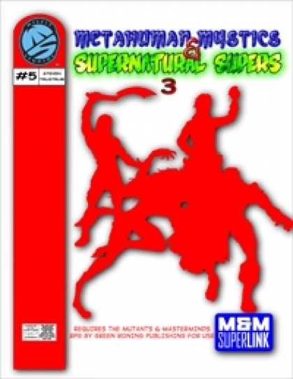 Role Playing Games - Metahuman Mystics & Supernatural Supers 3