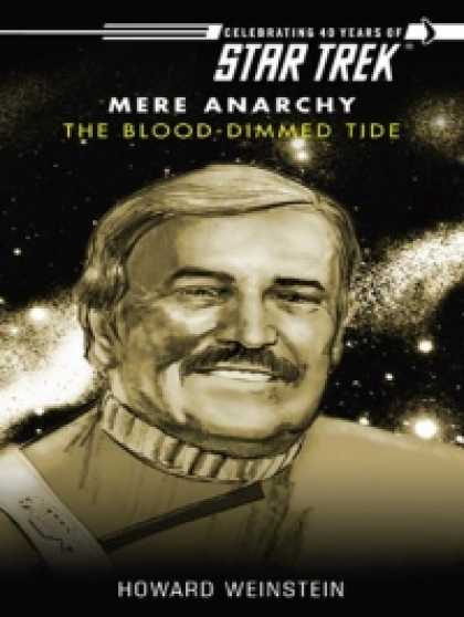 Role Playing Games - Star Trek: Mere Anarchy: The Blood-Dimmed Tide