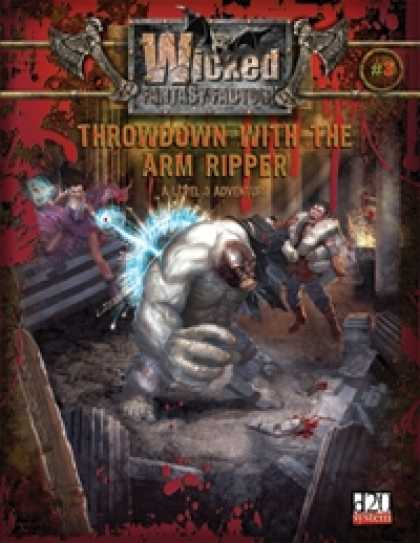 Role Playing Games - Wicked Fantasy Factory #3: Throwdown with the Arm-Ripper