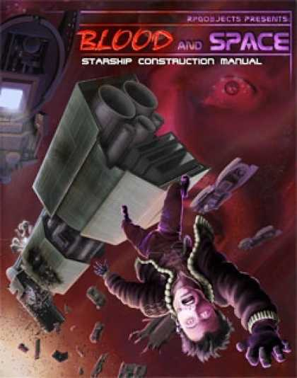 Role Playing Games - Blood and Space 2: Starship Construction Manual
