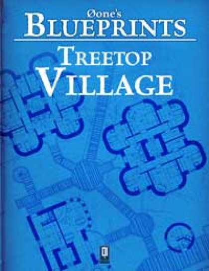 Role Playing Games - 0one's Blueprints: Treetop Village