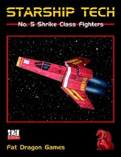 Role Playing Games - Starship Tech #5: Shrike Class Fighters