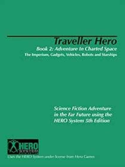 Role Playing Games - Traveller Hero Book Two: Adventure in Charted Space: The Imperium, Gadgets, Vehi