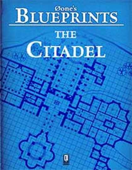 Role Playing Games - 0one's Blueprints: The Citadel
