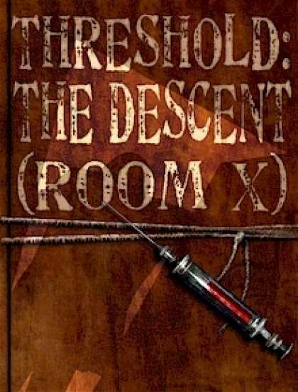 Role Playing Games - Threshold: The Descent, Room X