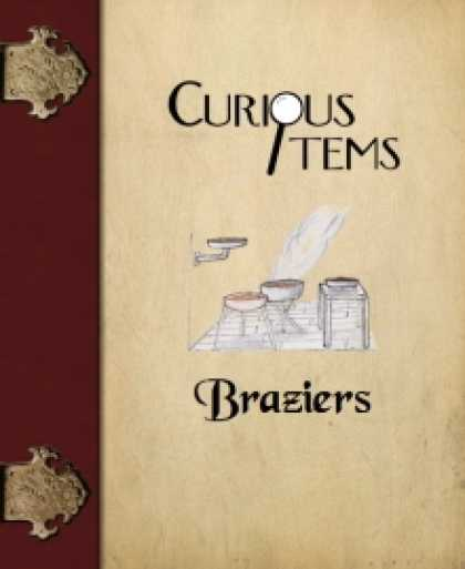 Role Playing Games - Curious Items: Braziers