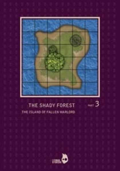 Role Playing Games - THE SHADY FOREST part3: THE ISLAND OF FALLEN WARLORD