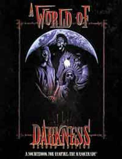 Role Playing Games - A World of Darkness (2nd Edition)